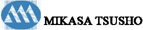 ミカサ通商:MIKASA TSUSHO LTD